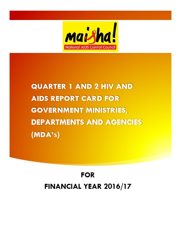 Quarter 1 & 2 HIV & AIDS Report Card for Government Ministries, Departments & Agencies (MDA's)